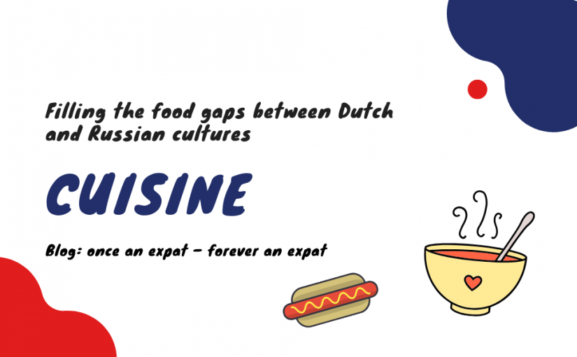 Filling the food gaps between Dutch and Russian cultures