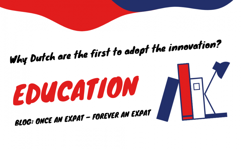 Why Dutch are the first to adopt the innovation?